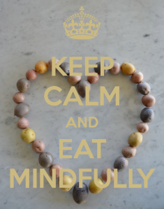 keep-calm-and-eat-mindfully-5